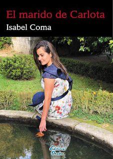 Isabel Coma presenta su primera novela: