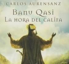 Carlos Aurensanz finaliza la trilogía sobre Banu Qasi