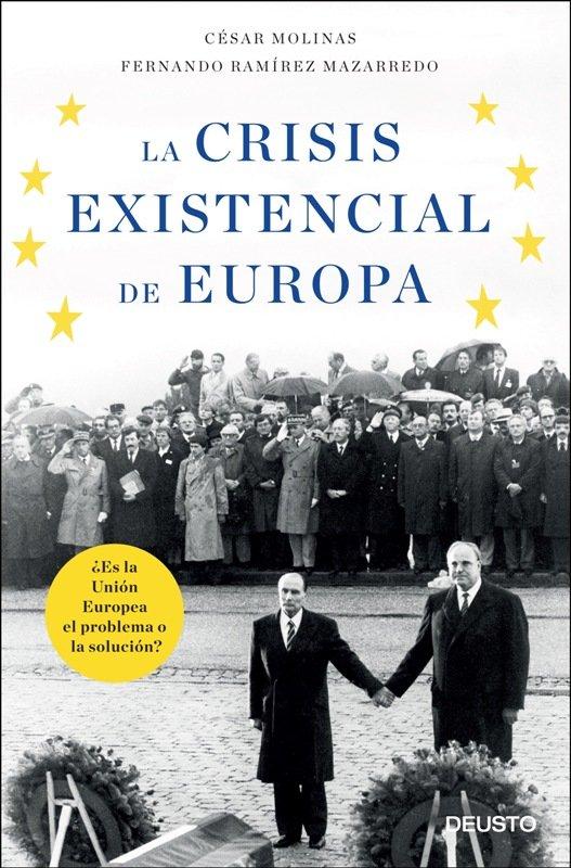 Editorial Deusto publica \'La crisis existencial de Europa\', de César Molinas y Fernando Ramírez