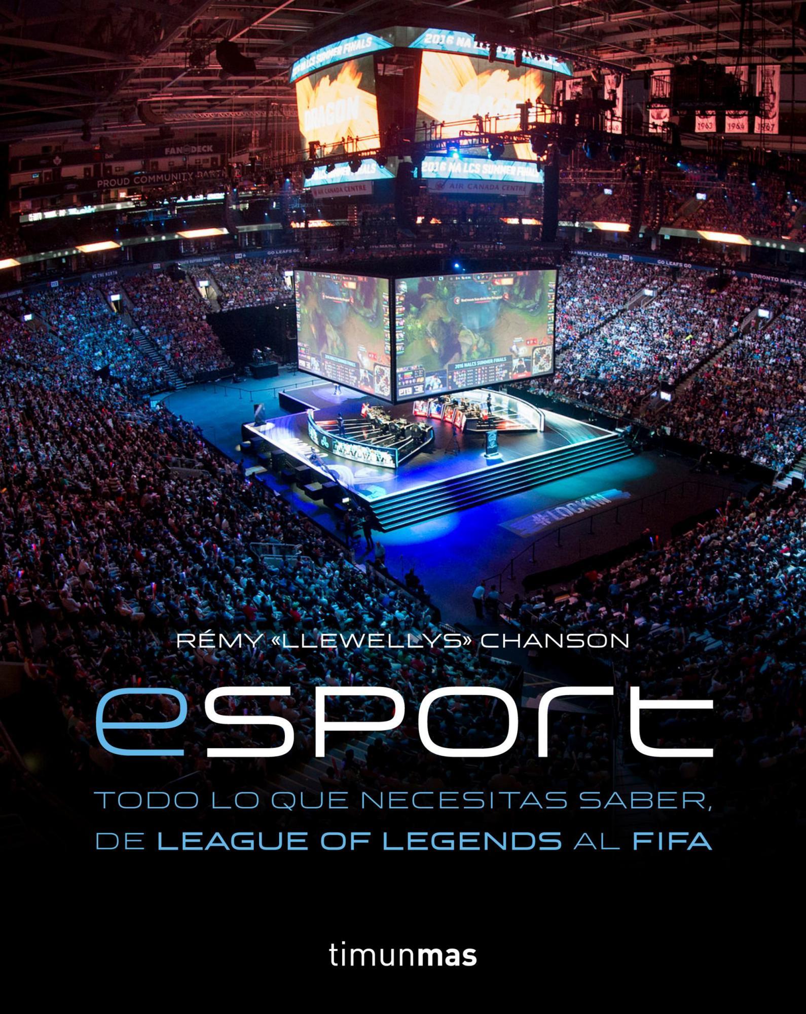 \'eSports\', todo lo que necesitas saber, de League of Legends al FIFA