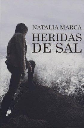 Natalia Marca, \'Heridas de sal\': el rugir de las olas