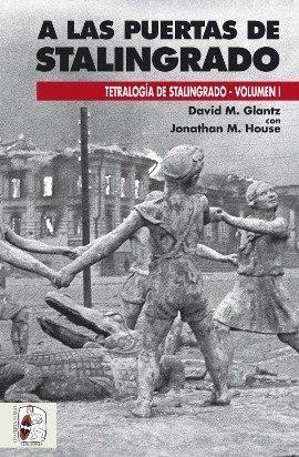 Stalingrado: El principio del fin de Hitler en el Frente del Este