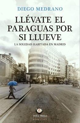 Nuevo libro de Diego Medrano, \
