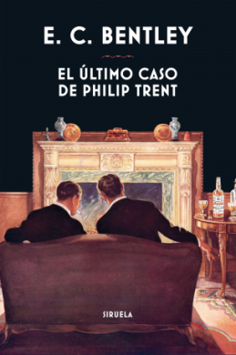 Cien años después de la publicación de \'El último caso de Philip Trent\', vuelve a triunfar en nuestras librerías
