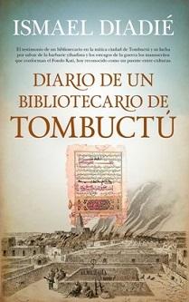 """""""Diario de un bibliotecario de Tombuctú"""", de Ismael Diadié"""