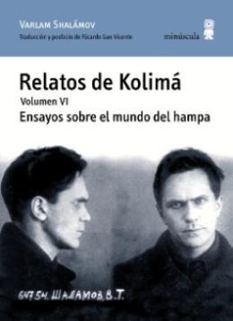 Con \'Ensayos sobre el mundo del hampa\' se concluye la serie de \'Relatos de Kolimá\', de Shalámov