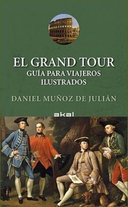 Viaja como lo harían los aristócratas del siglo XVIII de la mano de Daniel Muñoz de Julián