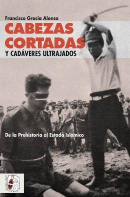 Francisco Gracia Alonso recorre la historia para desvelar todos los cadáveres ultrajados