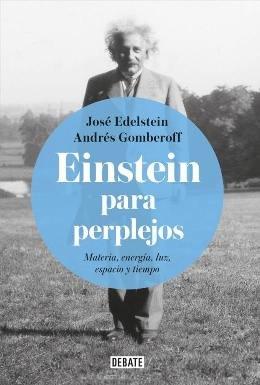Otro maldito libro sobre Albert Einstein para perplejos