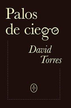 David Torres novela su propia biografía en \