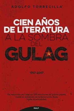 Adolfo Torrecilla publica \'Cien años de literatura a la sombra del Gulag (1917-2017)\'