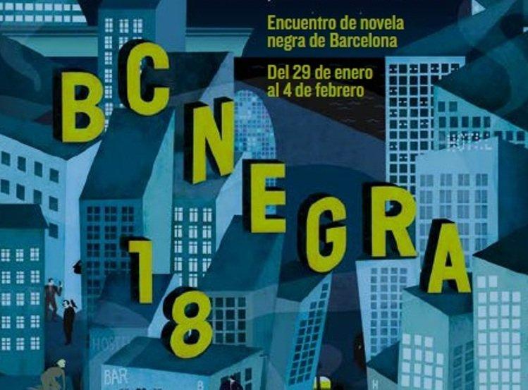 El Festival de Novela Negra, BCNegra 2018, tendrá lugar del 29 de enero al 4 de febrero