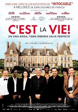 """""""C´est la vie"""", escrita y dirigida por Eric Toledano y Olivier Nakache"""