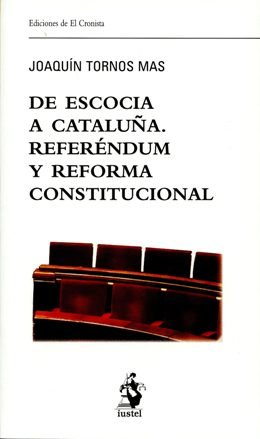 \'De Escocia a Cataluña. Referéndum y reforma constitucional\', de Joaquín Tornos Mas