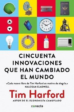 Tim Harford, presenta su nueva obra \'Cincuenta innovaciones que han cambiado el mundo\'