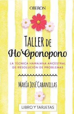Aprende Ho'Oponopono la técnica hawaina para resolver cualquier conflicto con la psicóloga y experta María José Cabanillas