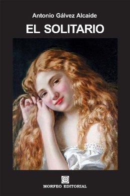 \'El solitario\', una novela sobre el amor romántico, la soledad y la violencia de género