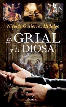 \'El Grial y la diosa\', una historia que se sumerge en la búsqueda de la verdad que envuelve el Santo Grial