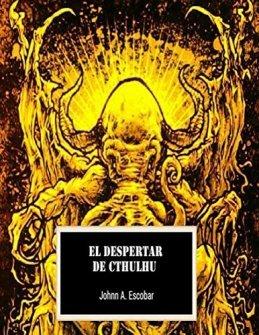 El escritor argentino Johnn A. Escobar presenta su novela \'El Despertar de Cthulhu\'