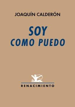 El cantautor de referencia Joaquín Calderón publica su primer poemario \