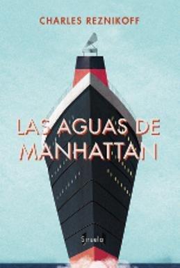 Por primera vez en castellano, \'Las aguas de Manhattan\', una novela fundacional para la literatura judía estadounidense