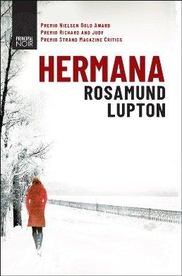 \'Hermana\', de Rosamund Lupton, el noir que ha arrasado en Reino Unido y que desbancó a Stieg Larsson