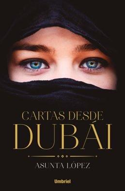 La periodista Asunta López publica su primera novela, \'Cartas desde Dubái
