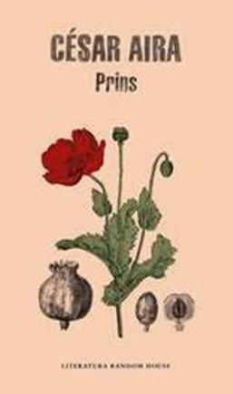 César Aira nos trae \'Prins\', su último experimento literario
