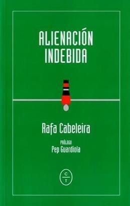 El periodista deportivo, Rafa Cabeleira, lleva el humor al fútbol en su libro \'Alienación indebida\'