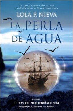 \'La perla de agua\', Galardón Letras del Mediterráneo 2018 otorgado por la Diputación de Castellón