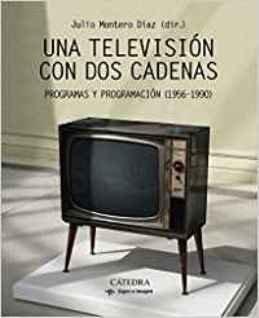 \'Una televisión con dos cadenas\', la historia de la televisión pública como nadie la ha contado