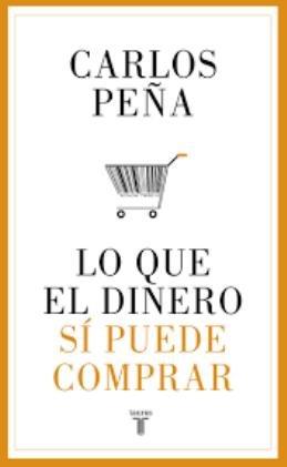 El pensador chileno Carlos Peña publica su ensayo \'Lo que el dinero sí puede comprar\'