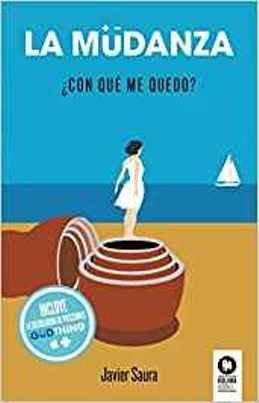 \'La mudanza\', de Javier Saura, una novela para reflexionar acerca del valor de las cosas