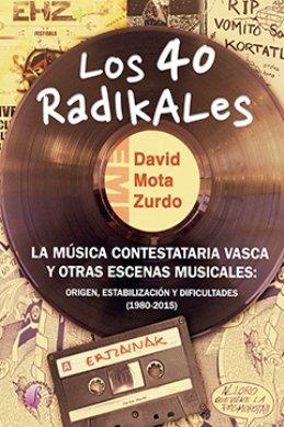 David Mota Zurdo presenta su libro \'Los 40 Radikales\'