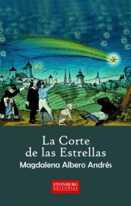 \'La corte de las estrellas\', de Magdalena Albero, un relato histórica con grandes dosis de thriller
