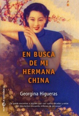 ¿Tiene una hermana china la periodista y escritora Georgina Higueras?