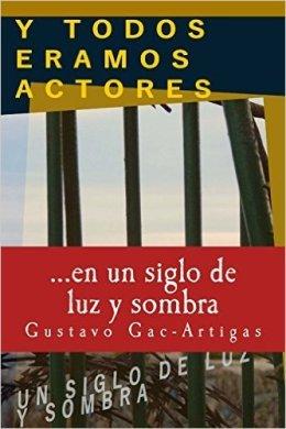 Gac-Artigas describe con maestría el teatro de la vida en \