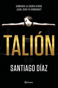 """Talión"", de Santiago Díaz"