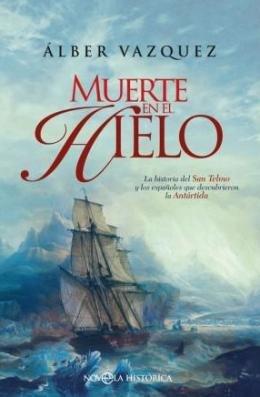 """""""Muerte en el hielo"""", de Álber Vázquez"""