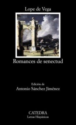 Lope de Vega: \'Romances de senectud\'