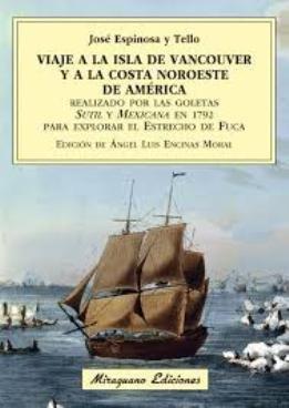 \'El Viaje a la Isla de Vancouver y a la costa Noroeste de América\', la hazaña exploradora española en Alaska