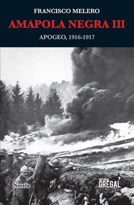 Se publica la tercera entrega de \'Amapola negra\', la Primera Guerra a los ojos de Francisco Melero Maillo