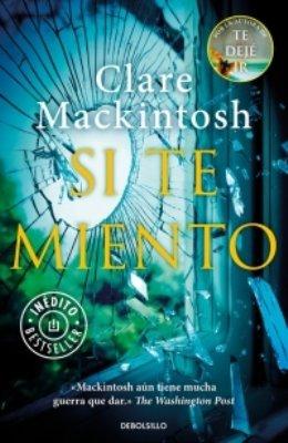 Vuelve la magistral Clare Mackintosh con el thriller psicológico \