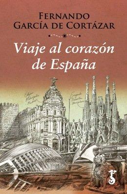 'Viaje al corazón de España', un recorrido por el país de la mano de Fernando García de Cortázar