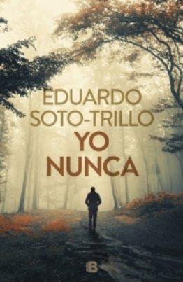 El jurista Eduardo Soto-Trillo publica \'Yo nunca\', su primera obra de ficción