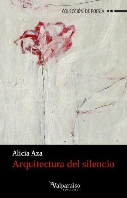 """""""Arquitectura del silencio"""", de Alicia Aza"""