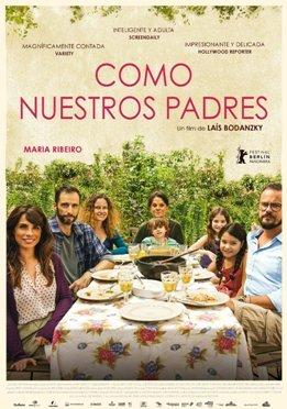 """""""Como nuestros padres"""", coproducida, coescrita y dirigida por Laís Bodanzky, retrato de una mujer en pleno conflicto intergeneracional"""