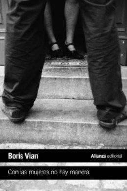 \'Con las mujeres no hay manera\', de Boris Vian, la novela negra a modo de burla