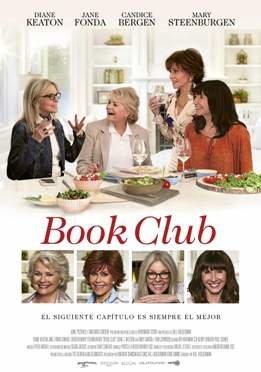 """""""Book club"""", coproducida, coescrita y dirigida por Bill Holderman, un controvertido club de lectura"""