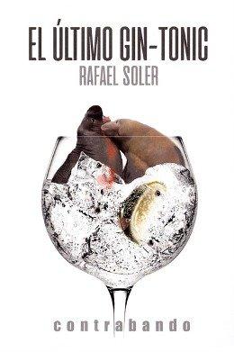 'El último gin-tonic', de Rafael Soler